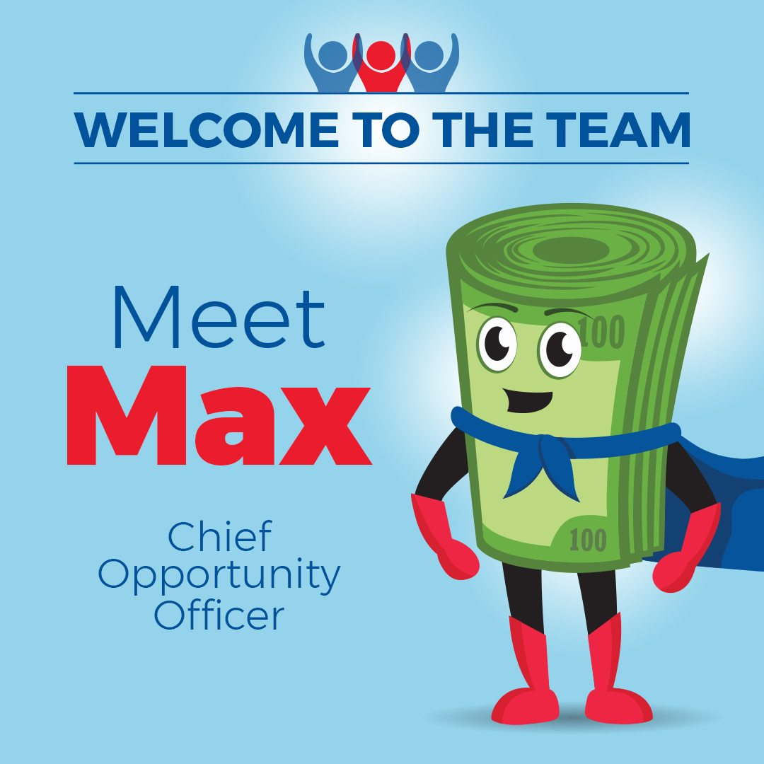 FOR IMMEDIATE RELEASE – MEET MAX, CHIEF OPPORTUNITY OFFICER!