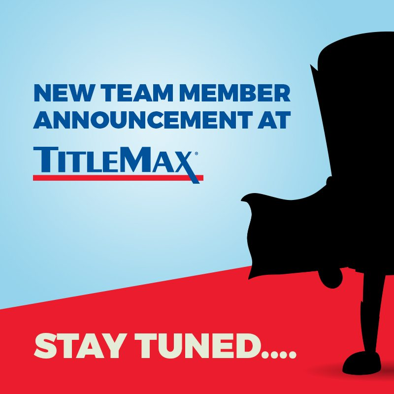 New Team Member Announcement At TitleMax