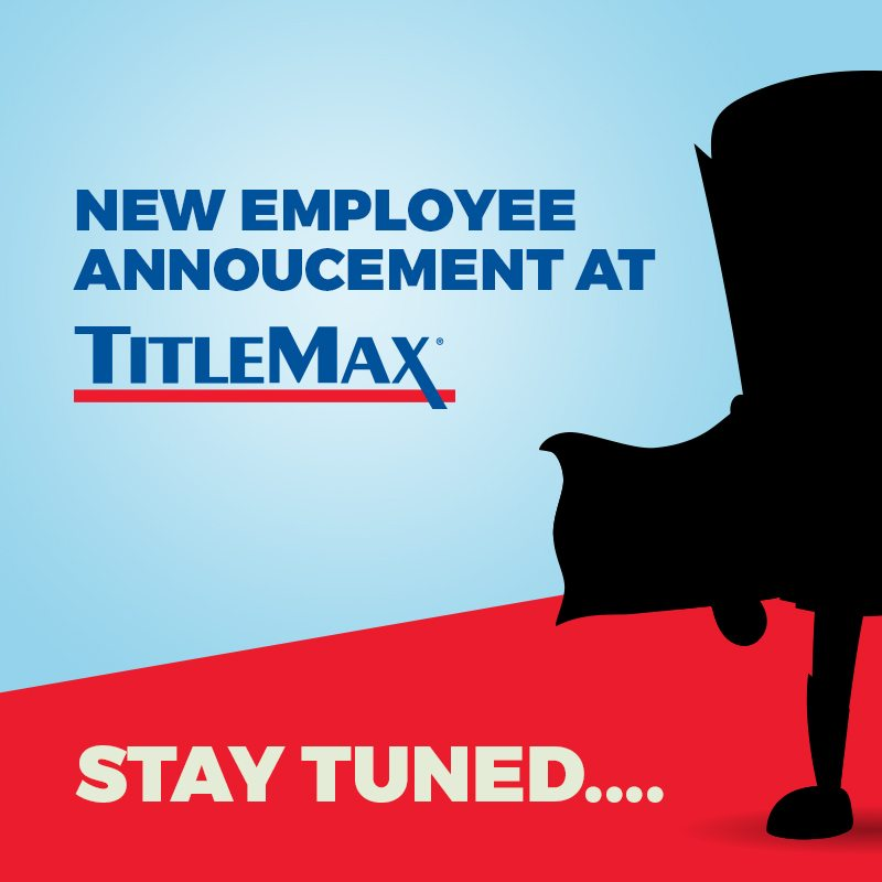 Max with TitleMax! New Employee. Coming Soon