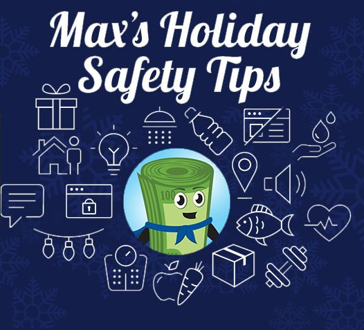 Holiday Safety Tips With Max! Prepare and Stay Aware!