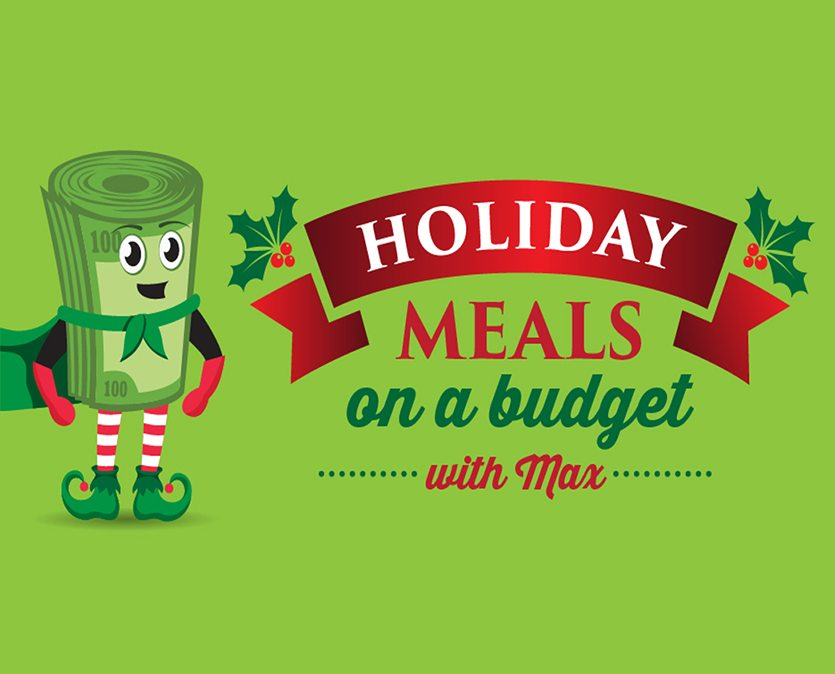 Holiday Meals on a Budget with Max