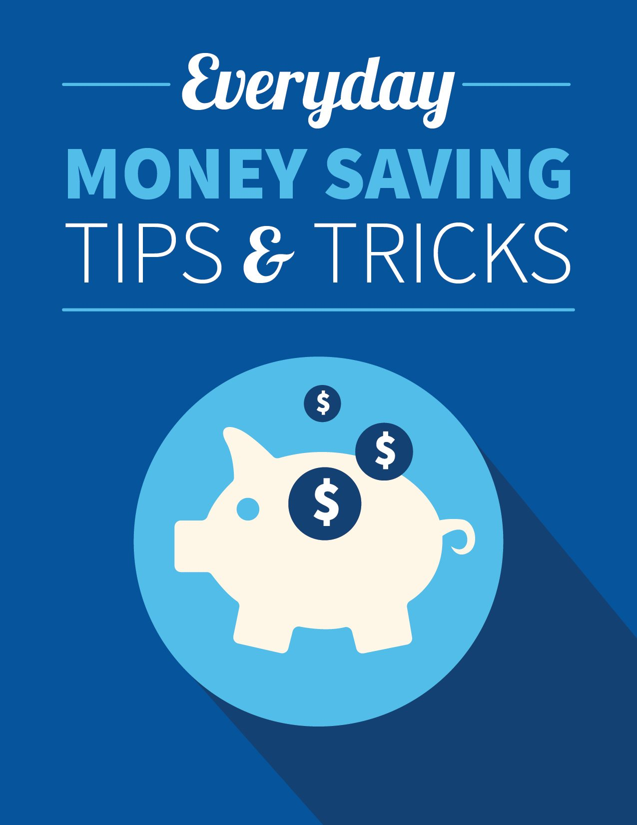 Everyday Money Saving Tips and Tricks