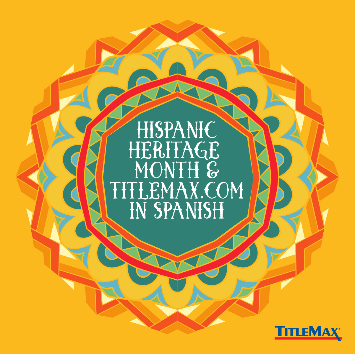 Hispanic Heritage Month - TitleMax in Spanish