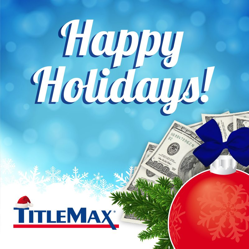 Happy Holidays! TitleMax