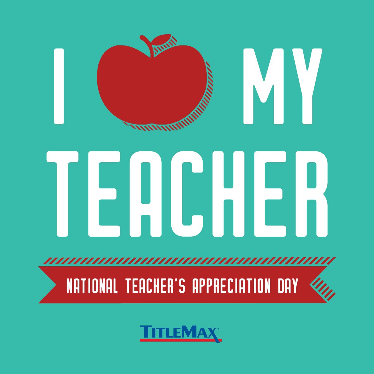 It's National Teacher's Appreciation Day!
