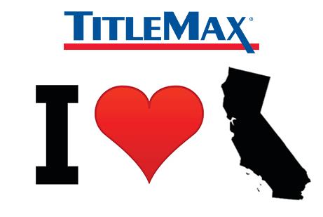 TitleMax Loves California