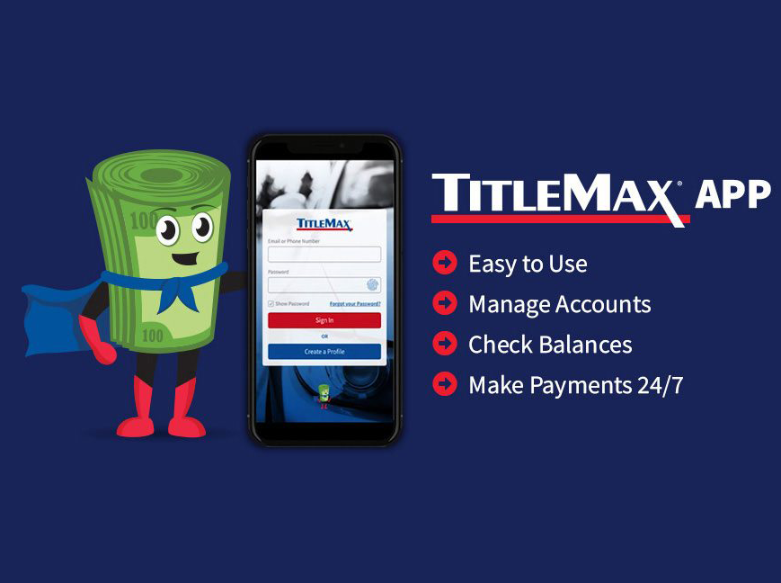 Introducing The All NEW TitleMax App for 24/7 Convenience!